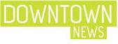 Downtown News